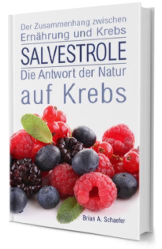 Salvestrole: Die Antwort der Natur auf K**bs (Buch)