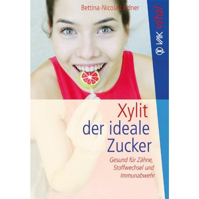 Buch: Xylit - Der ideale Zucker